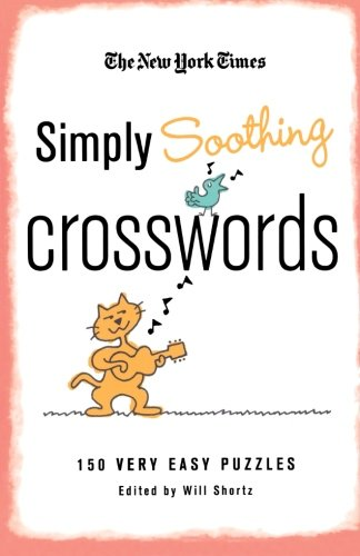 imply Soothing Crosswords: 150 Very Easy Puzzles (Simply Sudoku)