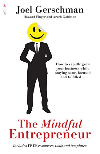 The Mindful Entrepreneur by Joel Gerschman & Others ebook deal