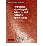 img - for [(Regression Modeling with Actuarial and Financial Applications )] [Author: Edward W. Frees] [Nov-2009] book / textbook / text book