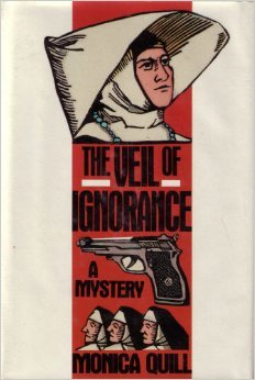 The Veil of Ignorance, 1st Edition (Sister Mary Teresa Mystery)