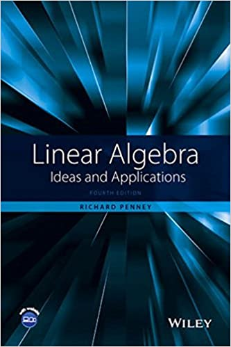Linear algebra ideas and applications richard c penney linear algebra ideas and applications 4th edition fandeluxe Choice Image