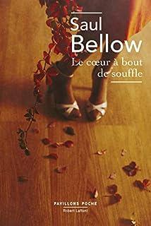 Le cœur à bout de souffle, Bellow, Saul
