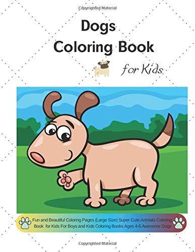 Dogs Coloring Book for Kids: Fun and Beautiful Coloring ...
