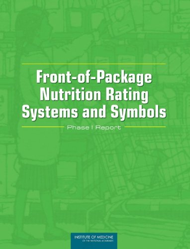 Front-of-Package Nutrition Rating Systems and Symbols: Phase I Report