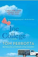 Joe College: A Novel Kindle Edition