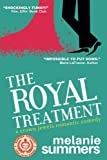 The Royal Treatment: A Crown Jewels Romantic Comedy, Book 1 by  Melanie Summers in stock, buy online here