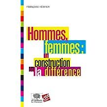 Hommes, femmes : la construction de la différence (Le collège t. 3) (French Edition)