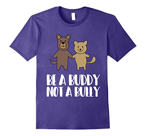 Mens Be A Buddy Not A Bully - Anti Bullying Awareness T-Shirt XL (Bullying Awareness Color)