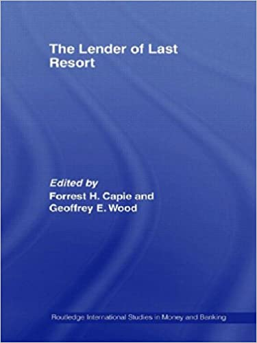 Book The Lender of Last Resort (Routledge International Studies in Money and Banking)