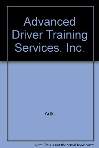 Advanced Driver Training Services, Inc.