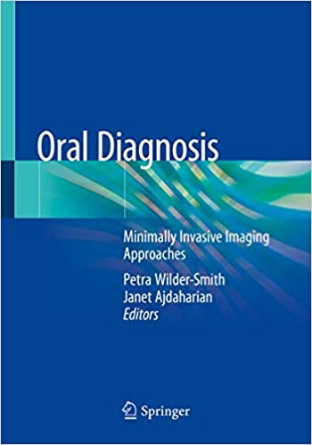 Oral Diagnosis - Minimally Invasive Imaging Approaches