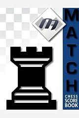 MATCH Chess Scorebook by GM Maurice Ashley (2015-01-02) Paperback