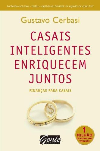 Casais Inteligentes Enriquecem Juntos. Finanças Para Casais