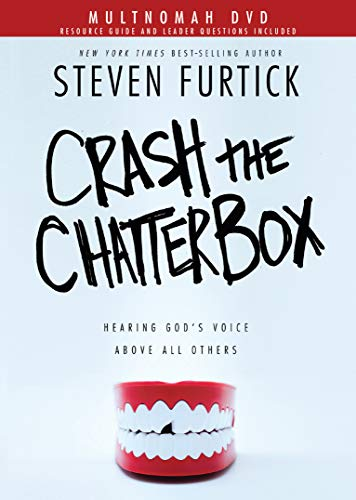 (Crash the Chatterbox DVD: Hearing God's Voice Above All Others)