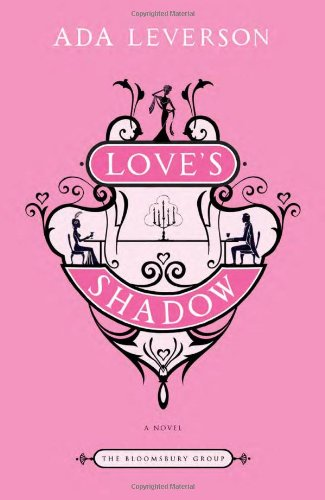 Love's Shadow: A Novel (Bloomsbury Group)