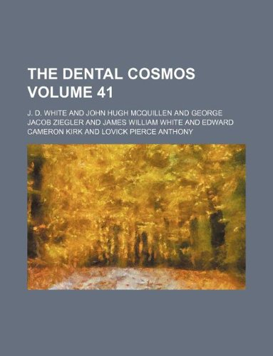 The Dental cosmos Volume 41