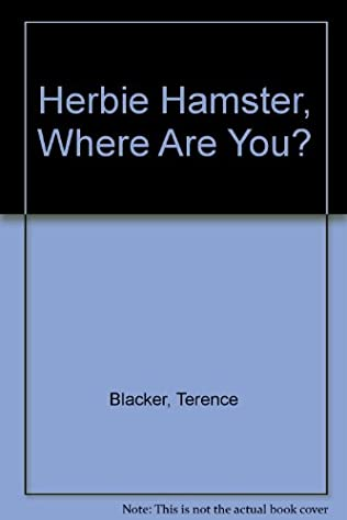 book cover of Herbie Hamster, Where Are You?