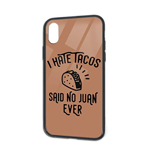 Anti-Scratch I Hate Tacos Said No Juan Ever Soft Silicone TPU Phone Case for iPhone X iPhone Xs]()