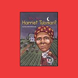 Who Was Harriet Tubman? Hörbuch