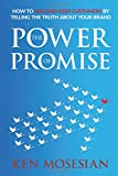 #10: The Power of Promise: How to win and keep customers by telling the truth about your brand