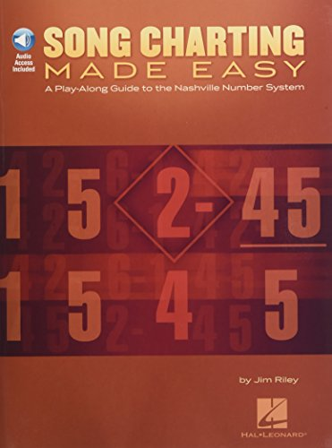 (Song Charting Made Easy: A Play-Along Guide to the Nashville Number System (Play-along Guides))