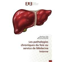 Les pathologies chroniques du foie au service de Médecine Interne