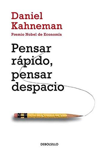Pensar rpido, pensar despacio (Psicologia (Debolsillo)) (Spanish Edition)