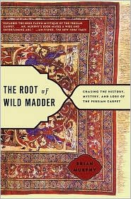 The Root of Wild Madder Publisher: Simon & Schuster