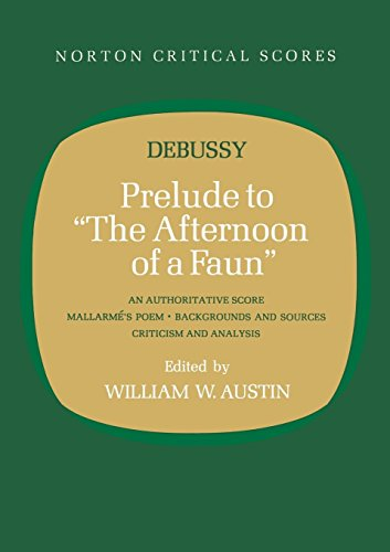 "Prelude To ""The Afternoon Of A Faun"" (Norton Critical Scores)"