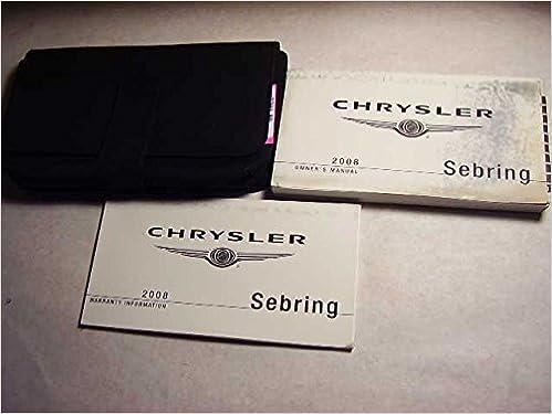 2008 chrysler sebring owners manual chrysler amazon books fandeluxe Images