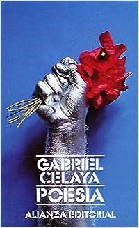 Gabriel Celaya Poesia / Gabriel Celaya Poetry (El Libro de bolsillo ; 670) (Spanish Edition) by Celaya (1984-06-07)