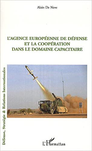 Télécharger en ligne L'Agence Europeenne de défense et la coopération dans le domaine capacitaire epub, pdf