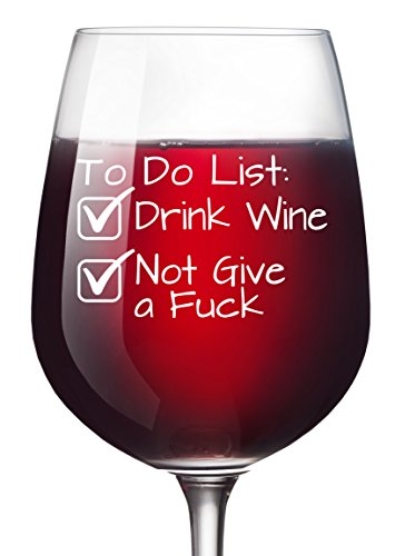 (To Do List Funny Wine Glass 13 oz - Retirement Party Fathers Mothers Day Novelty Wine Christmas Gifts for Women 40th Birthday Gifts Men Wife Girlfriend Sister Boss Best Friend BFF Coworker Daughter)