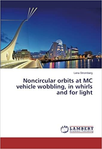 Noncircular orbits at MC vehicle wobbling, in whirls and for light
