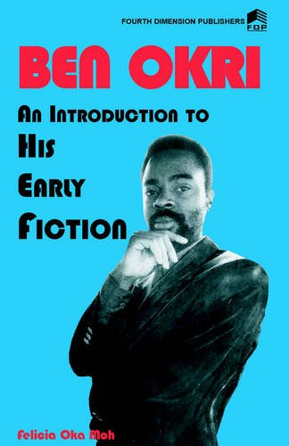 Download Ben Okri An Introduction to his Early Fiction pdf epub