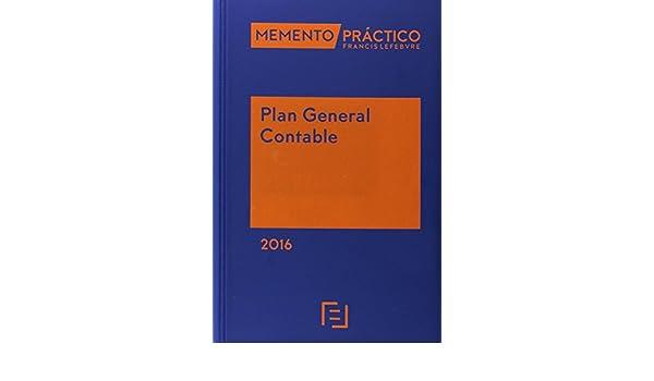 Memento Practico Plan General Contable 2016: Amazon.es: Lefebvre-El Derecho: Libros