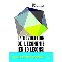 La révolution de l'économie (en 10 leçons) (SOCIAL ECO H C) (French Edition)
