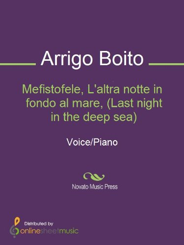 Mefistofele, L'altra notte in fondo al mare, (Last night in the deep sea)