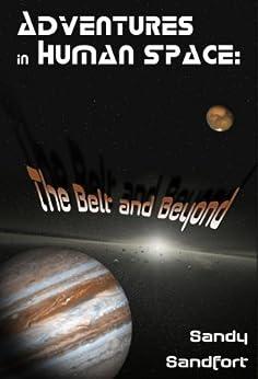 Adventures In Human Space by [Sandfort, Sandy]