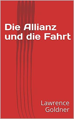die-allianz-und-die-fahrt-german-edition