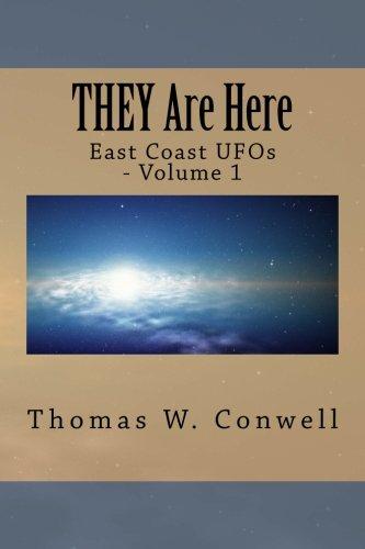 THEY Are Here: (East Coast UFOs - Volume 1) pdf epub