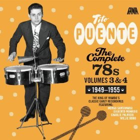 The Complete 78s, Vol. 3 & 4 by FANIA RECORDS