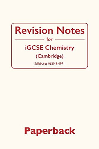 Revision Notes for iGCSE Chemistry: Cambridge