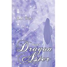 Dragon Aster: Book I