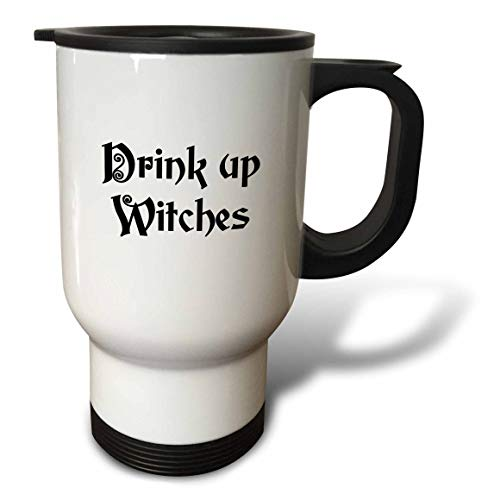 3dRose InspirationzStore - Occasions - Drink Up Witches - witchs brew fun Halloween witch potion black text - 14oz Stainless Steel Travel Mug -
