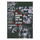 The American School, 1642-1994, Spring, Joel, 0070605394