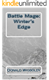 Battle Mage: Winter's Edge (The High King: A Tale of Alus Book 4)