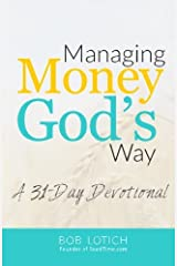 Managing Money God's Way: A 31-Day Devotional