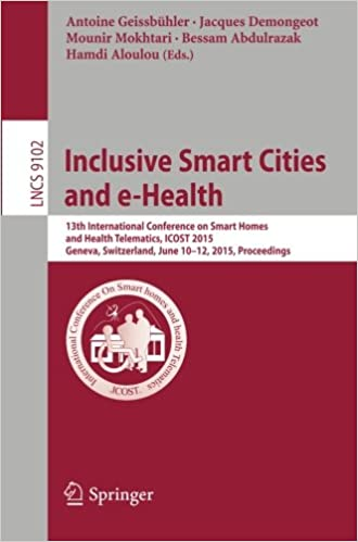 Inclusive Smart Cities and e-Health: 13th International