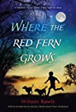 : Wilson Rawls: Where the Red Fern Grows (Paperback); 1996 Edition